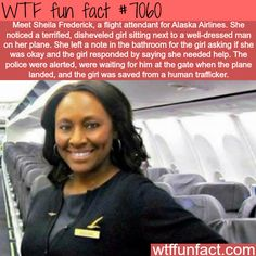 Flight attendant saves a girl from human trafficking - WTF fun facts