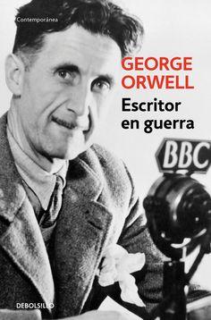 escritor en guerra-george orwell-9788499890890