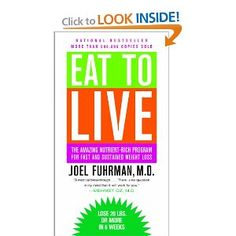 $9.99 #Eat to Live: The Amazing #Nutrient-Rich Program for Fast and #Sustained #Weight Loss, Revised Edition Also visit http://www.givingallforsuccess.com for additional help