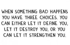 words to live by / When something bad happens words-to-live-by