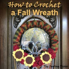 Easy to crochet fall wreath FREE pattern Crochet Wreath, Crochet Fall, Free Crochet, Fall Patterns, Afghan Crochet Patterns, Knitting Patterns, Crochet For Beginners, Beginner Crochet, Crochet Sunflower