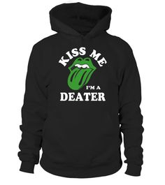 # Kiss Me I'm A DEATER .  HOW TO ORDER:1. Select the style and color you want: 2. Click Reserve it now3. Select size and quantity4. Enter shipping and billing information5. Done! Simple as that!TIPS: Buy 2 or more to save shipping cost!This is printable if you purchase only one piece. so dont worry, you will get yours.Guaranteed safe and secure checkout via:Paypal | VISA | MASTERCARD