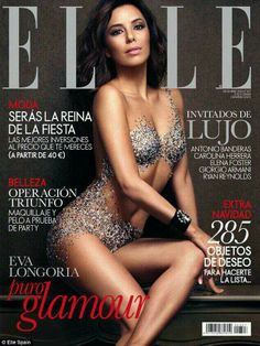 Eva Longoria - Elle (Spain), example of popular American film and television actress that is equally popular in Spain