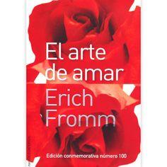 El arte de amar - Eric Fromm