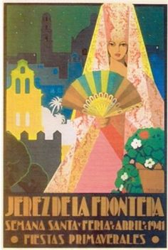 Cartel anunciador de la Feria de Jerez de la Frontera de 1941 Vintage Labels, Vintage Postcards, Old Posters, Poster Ads, Photography Projects, Vintage Travel Posters, Vintage Advertisements, Painting Inspiration, Graphic Illustration