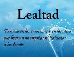 Lealtad....