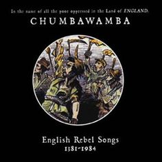Chumbawamba - English Rebel Songs @ Designer Magazine