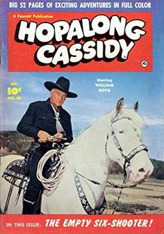 Hopalong Cassidy Comics - Western Comics Part 4 Free Comic Books, Vintage Comic Books, Vintage Comics, Comic Book Covers, Western Comics, Western Art, Artist Film, Star Comics, Tv Westerns