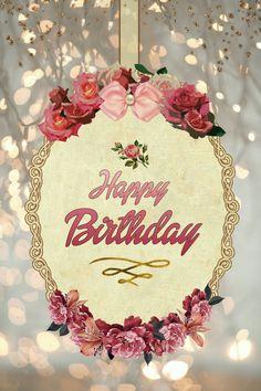 Happy Birthday Birthday Wishes Flowers, Happy Birthday Wishes Cards, Happy Birthday Flower, Birthday Blessings, Birthday Wishes Quotes, Birthday Greeting Cards, Birthday Msgs, Happy Birthday Video, Happy Birthday Pictures