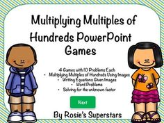 These fun and engaging 4 PowerPoint games are ready to use with little to no preparation. These games were created to assist students in really understanding what it means to multiply by multiples of a hundred. The zip file contains four different games and an informational pdf with optional recording sheets.