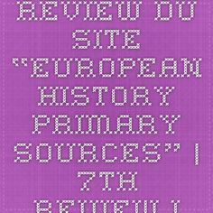 "Review du site ""European History Primary Sources"" 