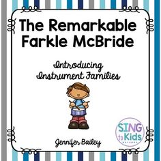 Do you love using children's literature to teach musical skills and concepts? The Remarkable Farkle McBride is wonderful story to read to introduce your students to the individual instruments or instrument families. Included in this resource are ideas for Preschool Music, Teaching Music, Music Education Activities, Elementary Music Lessons, Primary Music, Music Classroom, Children's Literature, How To Introduce Yourself, Lesson Plans