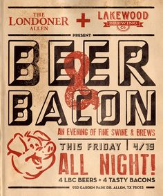 Beer & Bacon! What else do you need?! This Friday (4/19/2013) in Allen, Texas.