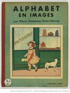 Alphabet en images : 31 gravures en couleur / par Marie-Madeleine Franc-Nohain - 1
