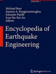 Encyclopedia of Earthquake Engineering pdf download ==>http://www.aazea.com/book/encyclopedia-of-earthquake-engineering/