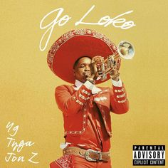"Rap Radar - New Music: Ft. & ""Go Loko"": Hey mamacita. pulls up and goes loko on his brand new single… - View New Rap Songs, Hip Hop Songs, Hip Hop Rap, Tyga, Trap Latino, Rap Album Covers, Rap Song Lyrics, Def Jam Recordings, Rap Albums"