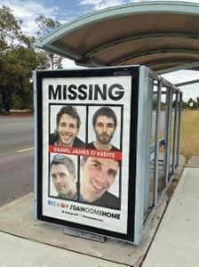 10 January 2013: A NATIONAL campaign to find missing 25-year-old Victorian man Daniel James O'Keeffe has hit Wanneroo. Adshel has donated two weeks of advertising space for the family to install 50 posters at public transport shelters around the country – one of which is at the bus stop on Joondalup drive near Wanneroo Road.