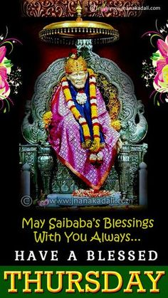 be blessed on Thursday Quotes-happy Thursday Wallpapers-saibaba hd wallpapers Thursday Morning Quotes, Good Morning Thursday Images, Happy Thursday Images, Good Morning Friends Quotes, Thursday Greetings, Happy Thursday Quotes, Good Morning Images Hd, Good Morning Picture, Good Morning Wishes