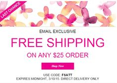 Final hours for FREE shipping (email exclusive!) Free shipping offer valid for direct delivery order only. To redeem, select standard shipping and enter coupon code: FSATT, expires midnight, 3/10/2015