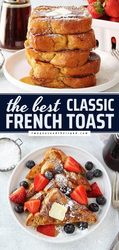 The BEST French Toast Recipe! Thanks to a few pro-tips, they come out light and fluffy every time. So, there's no need to leave the house for a special Mother's Day brunch idea or easy breakfast idea!