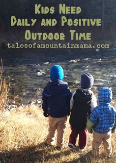 Kids Need Daily and Positive Outdoor Time by Tales of a Mountain Mama #bonbonbreak