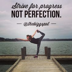 Strive for progress - not perfection. More fitnes tips and inspiration can be found on Instagram @thebiggspot  #motivation #fitness #health #exercise
