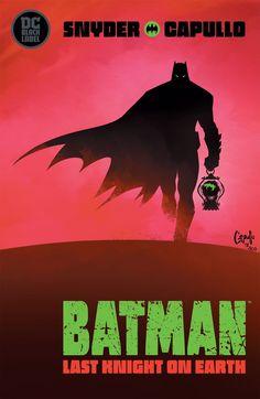 DC Comics reveals cover to Snyder & Capullo's Batman: Last Knight on Earth Batman Story, I Am Batman, Batman Art, Superman, Gotham Batman, Batman Robin, Lego Batman, Comic Books Art, Comic Art