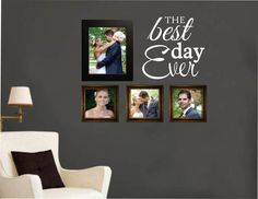 Vinyl Wall Lettering The Best Day Ever Quote Wedding Graduation Family Birth Photo Arrangement Decal