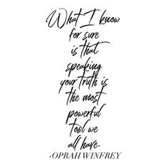 Oprah speaks the truth again. Swipe for nine more nuggets of wisdom. Wisdom Quotes, Quotes To Live By, Me Quotes, Empowered Women, Speak The Truth, Oprah, Deep Thoughts, Women Empowerment, Motivationalquotes