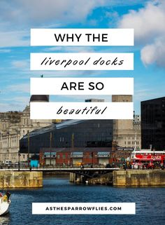 36 Hours In Liverpool | A Weekend in Liverpool | Liverpool City Break Guide | Visit Liverpool in the UK | Liverpool Docks | UK City Break | Merseyside via @SamRSparrow