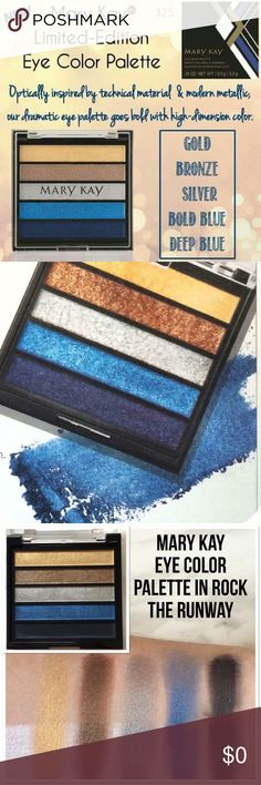 """NEW! Limited-Edition Mary Kay® Eye Color Palette The palette features five """"Rock the Runway"""" shades: gold, bronze, silver, blue and navy. Mix and match to eye-catching effect. These stay-true shadows are a smudgeproof solution for busy beauties. Fade- and crease-resistant. Lightweight. Suitable for any skin type. ORDER YOURS TODAY…"""