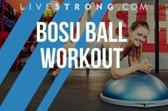 11 Body-Rocking BOSU Ball Exercises