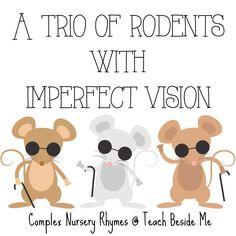 A Trio of Rodents With Imperfect Vision- Complex Nursery Rhymes Library Games, Library Lessons, Rhyming Activities, Family Activities, Library Programs, Hands On Learning, Creative Teaching, Home Schooling, Music Education