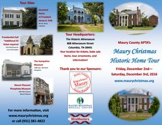 The brochure for the 2016 Maury Christmas Tour! Tour the historic sites of Maury County, Tennessee! Columbia, Spring Hill, Santa Fe, Hampshire and Mount Pleasant are featured this year! Antebellum Homes, Spring Hill, Your Location, Mount Pleasant, Christmas Items, Bake Sale, Historical Sites, Santa Fe, Hampshire