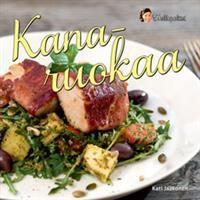 Kanaruokaa - Hellapoliisi - Tekijä: Kati Jaakonen 19,20€