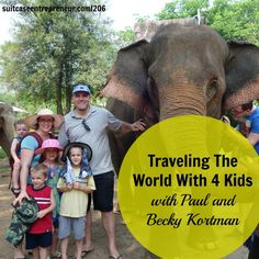 Traveling The World With 4 Kids with Paul and Becky Kortman