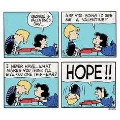 holding out hope for Valentine's Day! Charlie Brown Quotes, Charlie Brown Characters, Peanuts Characters, Charlie Brown Peanuts, Cartoon Characters, Peanuts Cartoon, Peanuts Gang, Schroeder Peanuts, Peanuts Comics