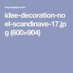 idee-decoration-noel-scandinave-17.jpg (600×904)
