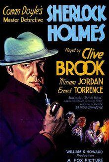 Sherlock Holmes. Clive Brook, Reginald Owen, Ernest Torrence, Miriam Jordan, Reginald Owen. Directed by William K. Howard. 1932