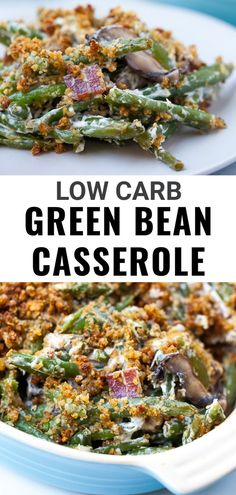 This easy Keto Green Bean Casserole is a homemade side dish from scratch that goes perfect with any holiday meal. It uses fresh green beans, bacon, mushrooms, and onion tossed with a creamy sauce. It's then topped with a homemade crunchy topping made of crushed pork rinds, Parmesan cheese and butter and baked until warm and crunchy. Creamy Green Beans, Parmesan Green Beans, Green Beans With Bacon, Cooking Green Beans, Green Vegetable Recipes, Fresh Green Bean Recipes, Healthy Green Bean Casserole, Keto Side Dishes, Side Dishes Easy