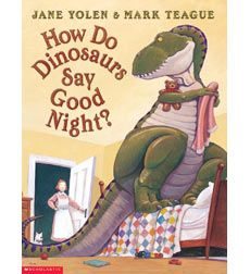 How Do Dinosaurs Say Good NIght?  1st DRA Level 16