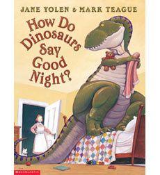 How Do Dinosaurs Say Good NIght?  1st DRA Level 16