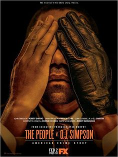 American Crime Story: The People v. O.J. Simpson.