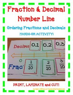 BLACK FRIDAY SALE, 20% OFF EVERYTHING! FROM 11/28 THRU 11/30 Fraction and Decimal Number Line Ordering Fractions and Decimals HANDS-ON ACTIVITY! Use this FUN activity to teach, review, and assess your students! Great for whole class activity with partners and in small group instruction. Just Print, Laminate, and Cut!