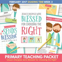Sharing Time for February 2017 - Jesus's Disciples were Blessed for Choosing the Right (2)