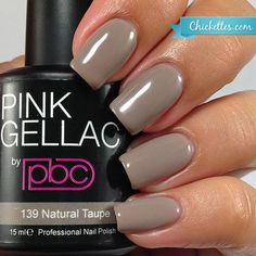 nails.quenalbertini: Pink Gellac 'Natural Taupe' | Chickettes