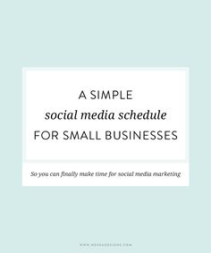 A simple social media schedule for small businesses (includes free schedule template!)