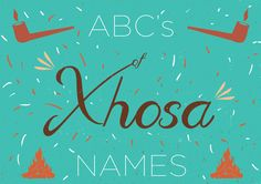 """Xhosa Names & Meanings: The """"ABC's of Xhosa Names"""" by Thandiwe Tshabalala. South African Illustrator and incredibly talented young creative Thandiwe Tshabalala recently sent me these awesome gifs. South African Girl Names, African Baby Names, African Babies, Girl Names With Meaning, Unusual Names, Beautiful Meaning, Xhosa, Name Design, Baby Girl Names"""