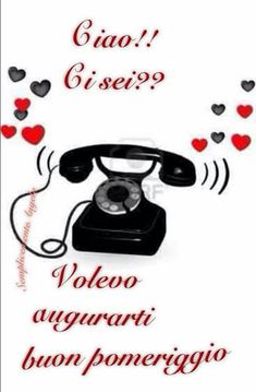 A voi Buon Pomeriggio Amici Good Afternoon, Good Morning Good Night, Day For Night, Good Morning Images, Birthday Cards, Genere, Facebook, Smile, Awesome