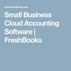 Small Business Cloud Accounting Software  | FreshBooks
